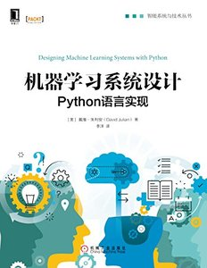 機器學習系統設計 : Python 語言實現 (Designing Machine Learning Systems with Python)-cover