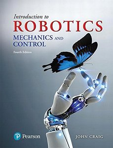 Introduction to Robotics: Mechanics and Control, 4/e (Hardcover)-cover