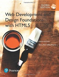 Web Development and Design Foundations with HTML5 GE 8/e-cover