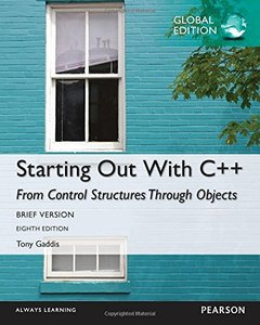 Starting Out with C++ from Control Structures Through Objects, Brief Version GE 8/e-cover