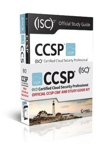 CCSP (ISC)2 Certified Cloud Security Professional Official Study Guide and CCSP CBK Kit-cover