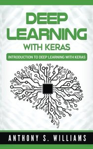 Deep Learning with Keras: Introduction to Deep Learning with Keras (Paperback)-cover