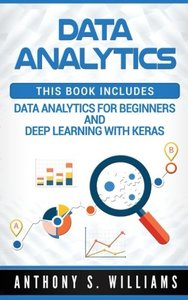 Data Analysis: 2 Manuscripts - Introduction to Data Analytics and Deep Learning with Keras-cover