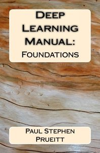 Deep Learning Manual: Foundations-cover