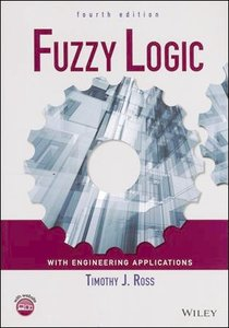 Fuzzy Logic with Engineering Applications, 4/e (Paperback)