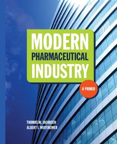 Modern Pharmaceutical Industry: A Primer-cover
