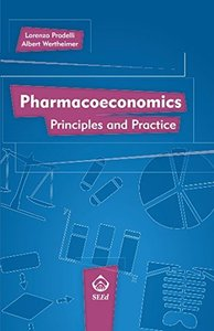 Pharmacoeconomics: Principles and Practice-cover