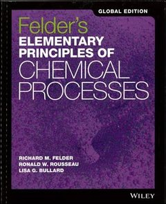 Elementary Principles of Chemical Processes, 4/e (Paperback)