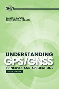Understanding GPS/GNSS: Principles and Applications, Third Edition (Gnss Technology and Applications Series) 3rd Edition-cover