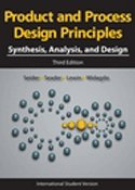 Product and Process Design Principles: Synthesis, Analysis and Design, 3/e (Paperback)-cover