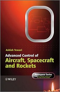 Advanced Control of Aircraft, Spacecraft and Rockets (Hardcover)-cover