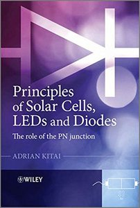 Principles of Solar Cells, LEDs and Diodes: The role of the PN junction (Paperback)-cover