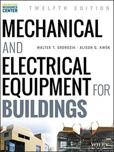Mechanical and Electrical Equipment for Buildings, 12/e (Hardcover)
