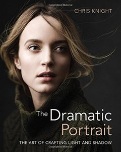 The Dramatic Portrait: The Art of Crafting Light and Shadow-cover