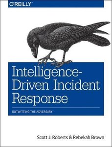 Intelligence-Driven Incident Response: Outwitting the Adversary-cover