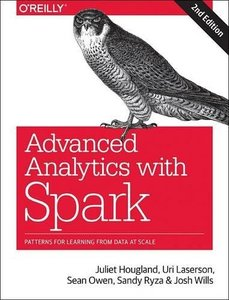 Advanced Analytics with Spark: Patterns for Learning from Data at Scale-cover