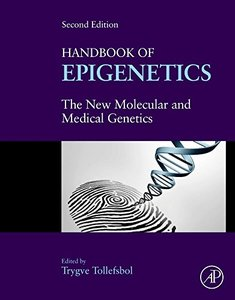 Handbook of Epigenetics, Second Edition: The New Molecular and Medical Genetics-cover