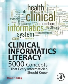 Clinical Informatics Literacy: 5000 Concepts That Every Informatician Should Know-cover