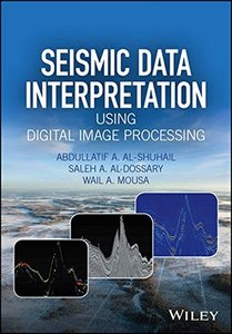 Seismic Data Interpretation using Digital Image Processing-cover