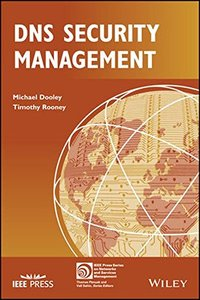 DNS Security Management (IEEE Press Series on Networks and Services Management)-cover
