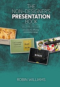 The Non-Designer's Presentation Book: Principles for effective presentation design (2nd Edition)-cover
