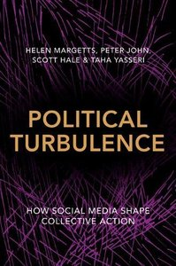 Political Turbulence: How Social Media Shape Collective Action