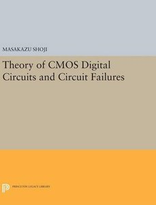 Theory of CMOS Digital Circuits and Circuit Failures (Princeton Legacy Library)-cover