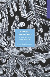 Natural Complexity: A Modeling Handbook (Primers in Complex Systems)-cover