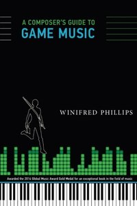 A Composer's Guide to Game Music (MIT Press)-cover