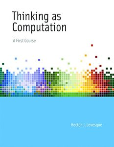 Thinking as Computation: A First Course (MIT Press)-cover