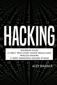 Hacking: Hacking: How to Hack, Penetration testing Hacking Book, Step-by-Step implementation and demonstration guide Learn fast Wireless Hacking, ... methods and Black Hat Hacking (4 manuscripts)-cover