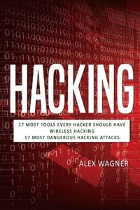 Hacking: How to Hack, Penetration testing Hacking Book, Step-by-Step implementation and demonstration guide Learn fast how to Hack any Wireless ... methods and Black Hat Hacking (3 manuscripts)-cover