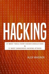 Hacking: How to Hack, Penetration testing Hacking Book, Step-by-Step implementation and demonstration guide Learn fast how to Hack, Strategies and hacking methods and Black Hat Hacking (2 manuscripts)