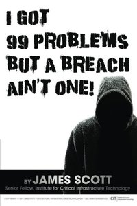 I Got 99 Problems But a Breach Ain't One!-cover