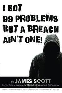 I Got 99 Problems But a Breach Ain't One!-cover