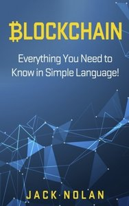 Blockchain: Everything You Need to Know in Simple Language!-cover