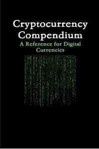 Cryptocurrency Compendium: A Reference for Digital Currencies-cover