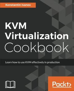 KVM Virtualization Cookbook-cover