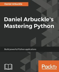 Daniel Arbuckle's Mastering Python-cover