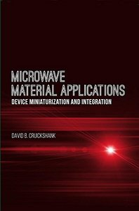 Microwave Material Applications: Device Miniaturization and Integration (Artech House Microwave Library)-cover