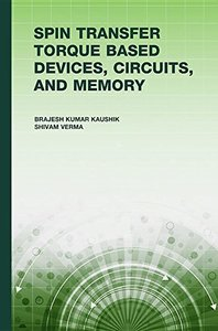 Spin Transfer Torque (Stt) Based Devices, Circuits, and Memory-cover