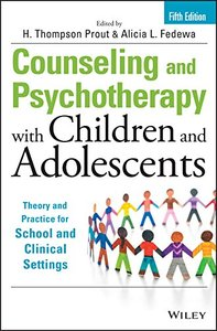 Counseling and Psychotherapy with Children and Adolescents: Theory and Practice for School and Clinical Settings, 5/e (Hardcover)-cover