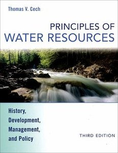 Principles of Water Resources: History, Development, Management, and Policy, 3/e (Hardcover)-cover