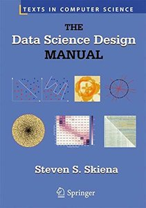 The Data Science Design Manual (Texts in Computer Science)-cover