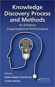 Knowledge Discovery Process and Methods to Enhance Organizational Performance-cover