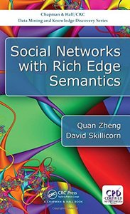 Social Networks with Rich Edge Semantics (Chapman & Hall/CRC Data Mining and Knowledge Discovery Series)-cover