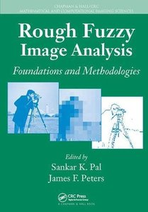 Rough Fuzzy Image Analysis: Foundations and Methodologies (Chapman & Hall/CRC Mathematical and Computational Imaging Sciences Series)-cover
