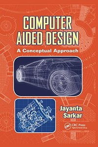 Computer Aided Design: A Conceptual Approach-cover