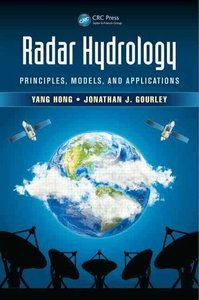Radar Hydrology: Principles, Models, and Applications-cover