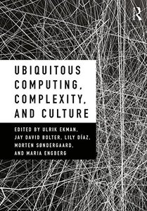 Ubiquitous Computing, Complexity, and Culture-cover